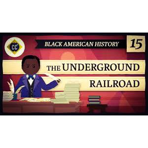 The Underground Railroad: Crash Course Black American History #15